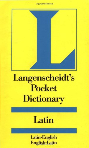 Langenscheidt Pocket Latin Dictionary: Latin-English, English- Latin (Langenscheidt's Pocket Dictionaries) (English and