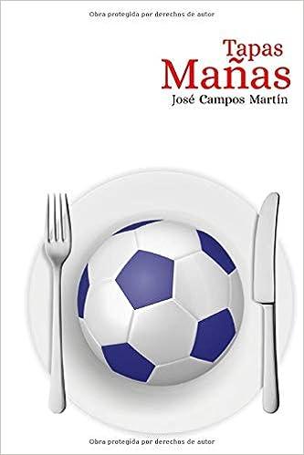 Tapas Mañas: Conoce las 150 Tapas de los mejores Futbolistas ...