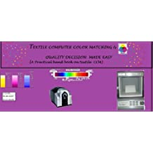 Textile computer colour matching & quality decision made easy