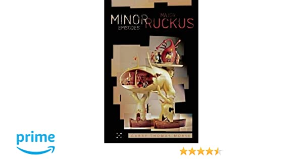 Minor Episodes / Major Ruckus (The Chaos! Quincunx)