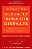 Sexually Transmitted Diseases: A Physician Tells You What You Need to Know (A Johns Hopkins Press Health Book)