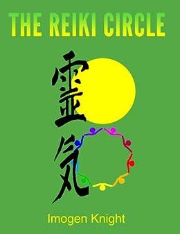 The Reiki Circle: A Reiki Murder Mystery by [Knight, Imogen]