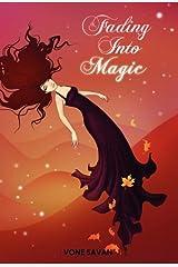 Fading Into Magic Hardcover