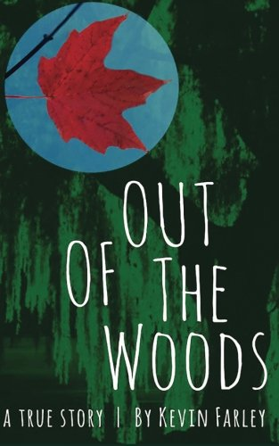 Download Out of the Woods: A True Story ebook