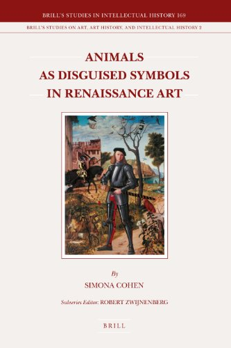 Animals As Disguised Symbols In Renaissance Art (Brill's Studies In Intellectual History)