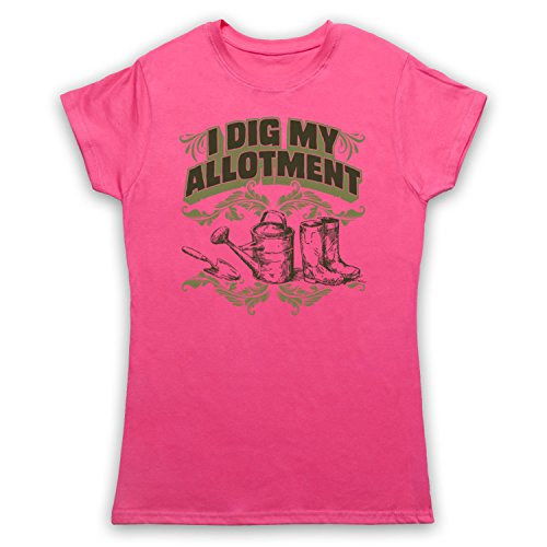 I Dig My Allotment Gardening Slogan Camiseta para Mujer Rosa