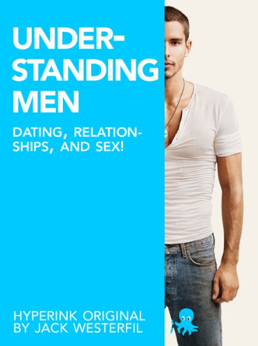 Understanding men dating
