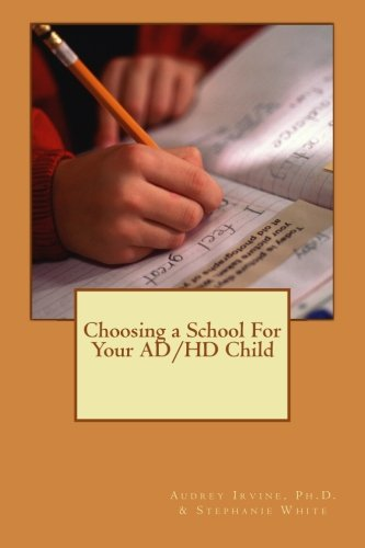 Choosing a School for Your AD/HD Child