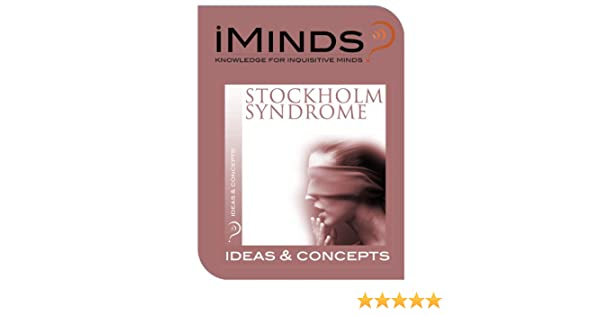 Stockholm Syndrome: Ideas & Concepts