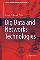 Big Data and Networks Technologies Front Cover