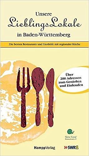 Küchen fabrikverkauf baden württemberg  Unsere Lieblingslokale in Baden-Württemberg: Die besten Restaurants ...