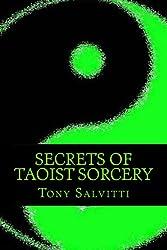Secrets of Taoist Sorcery (English Edition)