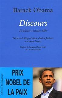 Discours : 20 janvier-9 octobre 2009, Obama, Barack