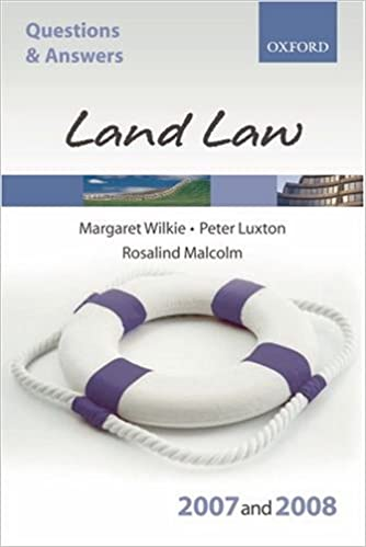 Q and A: Land Law 2007-2008 (Blackstone's Law Questions and