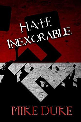 Books : Hate Inexorable