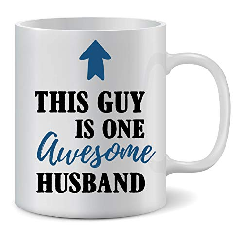 Husband Mug - Gifts for Men, this Guy is one awesome husband ceramic mug. Surprise your husband with this cute funny mug