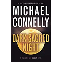 Dark Sacred Night (A Ballard and Bosch Novel)