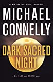 Product picture for Dark Sacred Night (A Ballard and Bosch Novel) by Michael Connelly
