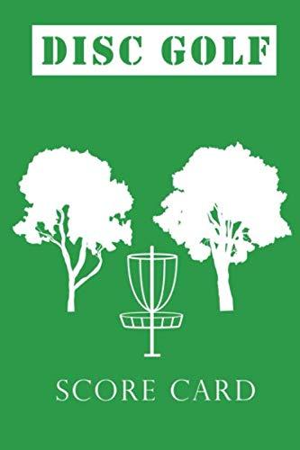 Disc Golf Score Card: Scorebook with 110 Disc Golf Scorecard sheets, 6x9 disc golf score card notebook keeper, gift for disc golfer, disc golf tracker.