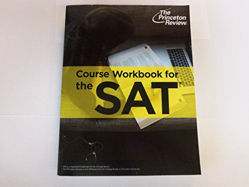 The Princeton Review - Course Workbook for the SAT