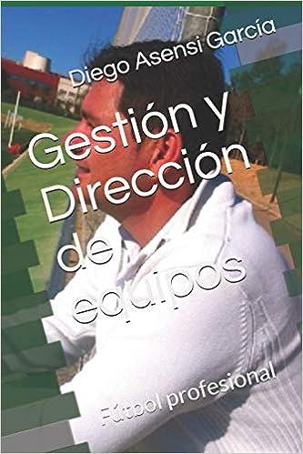 Amazon.com: Gestión y Dirección de equipos: Fútbol ...