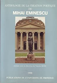 Anthologie de la création poétique de Mihai Eminescu par Eminescu