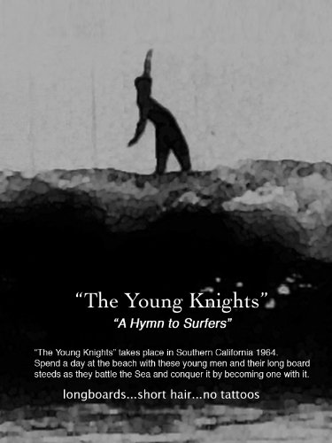 The Young Knights - A Hymn to Surfers