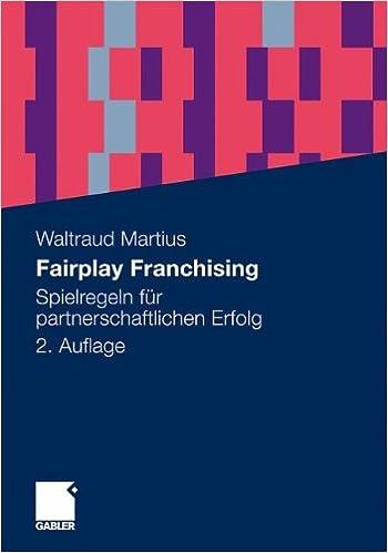 Book Fairplay Franchising: Spielregeln für partnerschaftlichen Erfolg (German Edition)