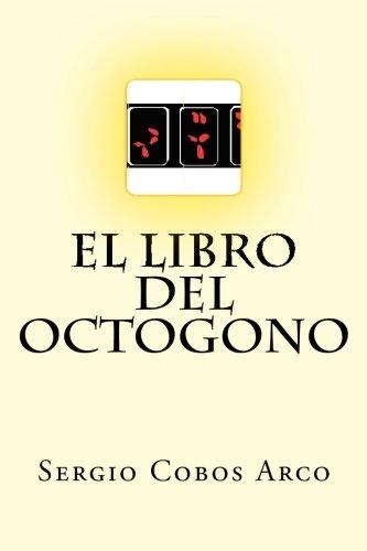El Libro Del Octogono (Las Cronicas Insekto) (Volume 10)  [Arco, Sergio Cobos] (Tapa Blanda)