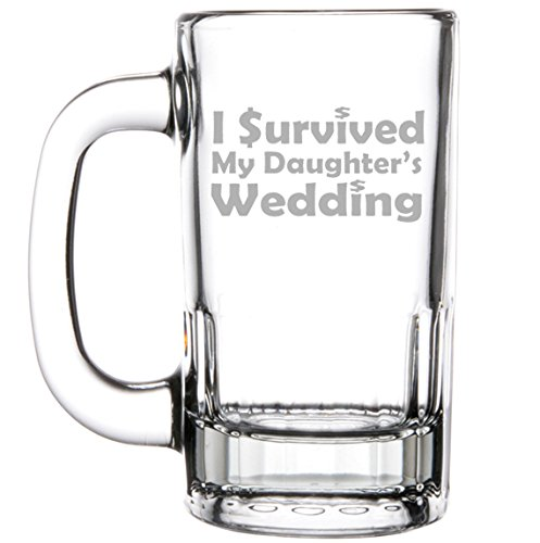 12oz Beer Mug Stein Glass Funny Mom Mother Dad Father of the Bride I survived my daughter's wedding