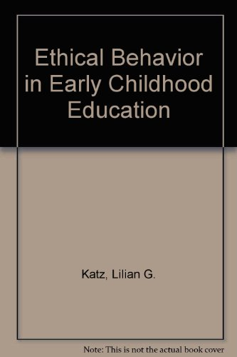 Ethical Behavior in Early Childhood Education