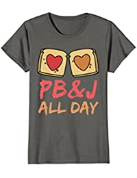 PB&J All Day T-shirt Peanut butter and jelly sandwich lovers