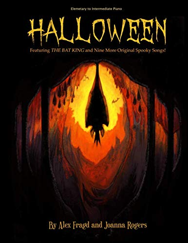 Halloween: Featuring The Bat King and Nine More Original Spooky Songs! ()