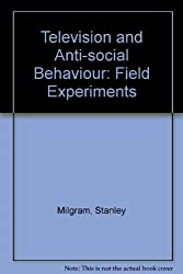 Television and Antisocial Behavior: Field Experiments