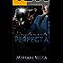Simplemente Perfecta (Spanish Edition)