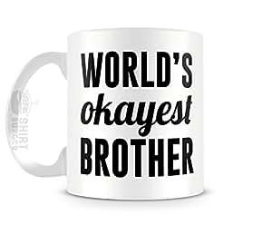 World's Okayest Brother Funny Mug 11oz Ceramic Coffee Mug by Cotton Cult