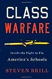 Class Warfare, Steven Brill, 1451611994