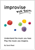 Improvise for Real: The complete method for all instruments.