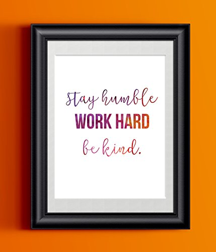 watercolor-typography-stay-humble-work-hard-be-kind-inspirational-print-wall-decor