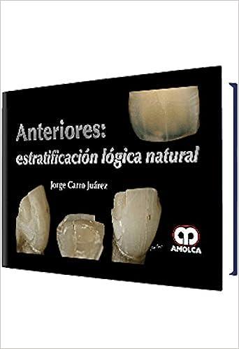 Anteriores: Estratificacion Lógica Natural (Spanish Edition) (Spanish)
