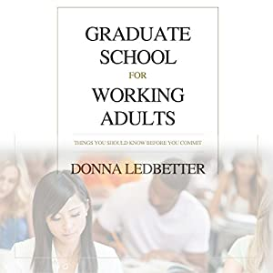 Graduate School for Working Adults Audiobook