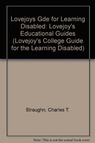 Lovejoy's College Guide for the Learning Disabled