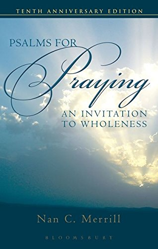 Psalms for Praying: An Invitation to Wholeness (Best Place To Order Invitations)