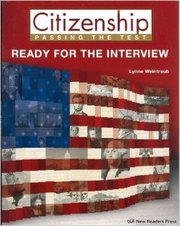 Citizenship: Passing the Test; Ready for the Interview