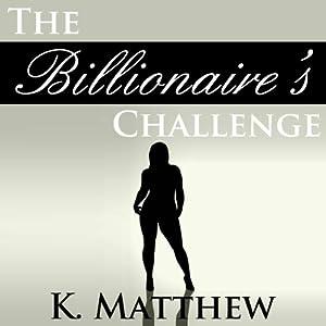 The Billionaire's Challenge Audiobook