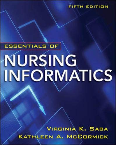 Essentials of Nursing Informatic...