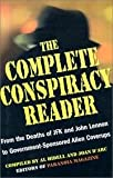 img - for Complete Conspiracy Reader - From The Deaths Of Jfk And John Lennon To Government-sponsored Alien Cover-ups book / textbook / text book