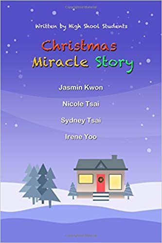 Christmas Miracle Story Written By High School Students High