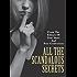 All The Scandalous Secrets
