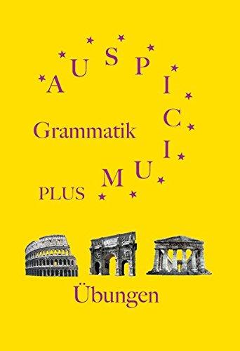 Auspicium plus: Übungen und Lösungen zur Grammatik Auspicium